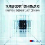 Transformation @Mazars – Construire ensemble l'audit de demain